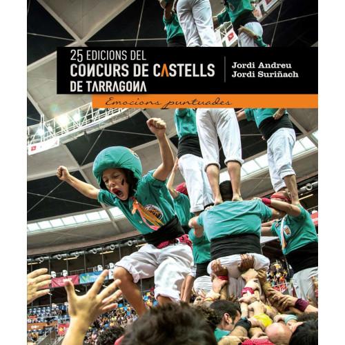 25 Edicions del Concurs de Castells de Tarragona