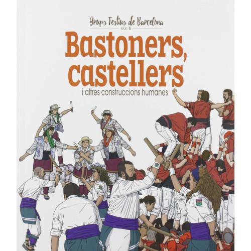 Bastoners, castellers i altres construccions humanes