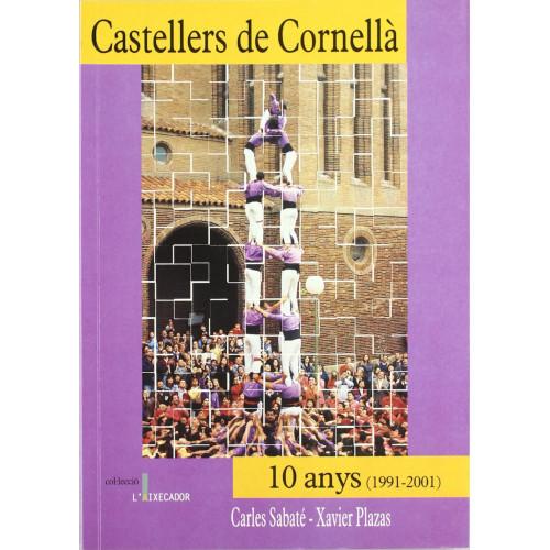 Castellers de Cornellà: 10 anys (1991 - 2001)