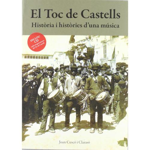 El Toc de Castells: història i històries d'una música