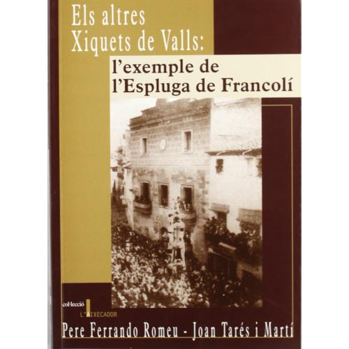 Els altres Xiquets de Valls: l'exemple de l'Espluga de Francolí