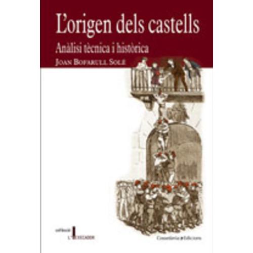 L'origen dels castells
