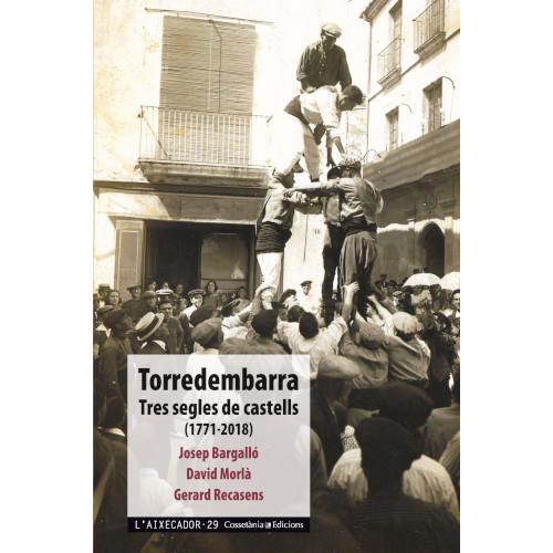 Torredembarra: Tres segles de castells
